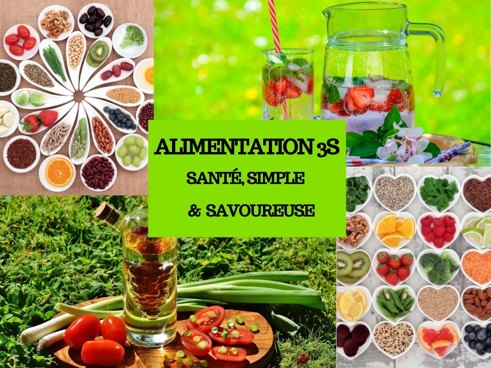 Alimentation 3S : Santé, Simple et Savoureuse