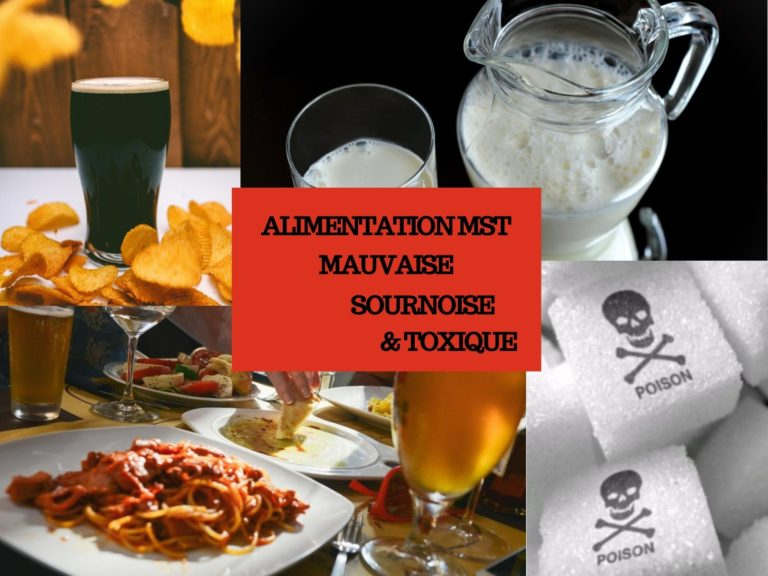 ALIMENTATION MST Mauvais, Sournois & Toxiques