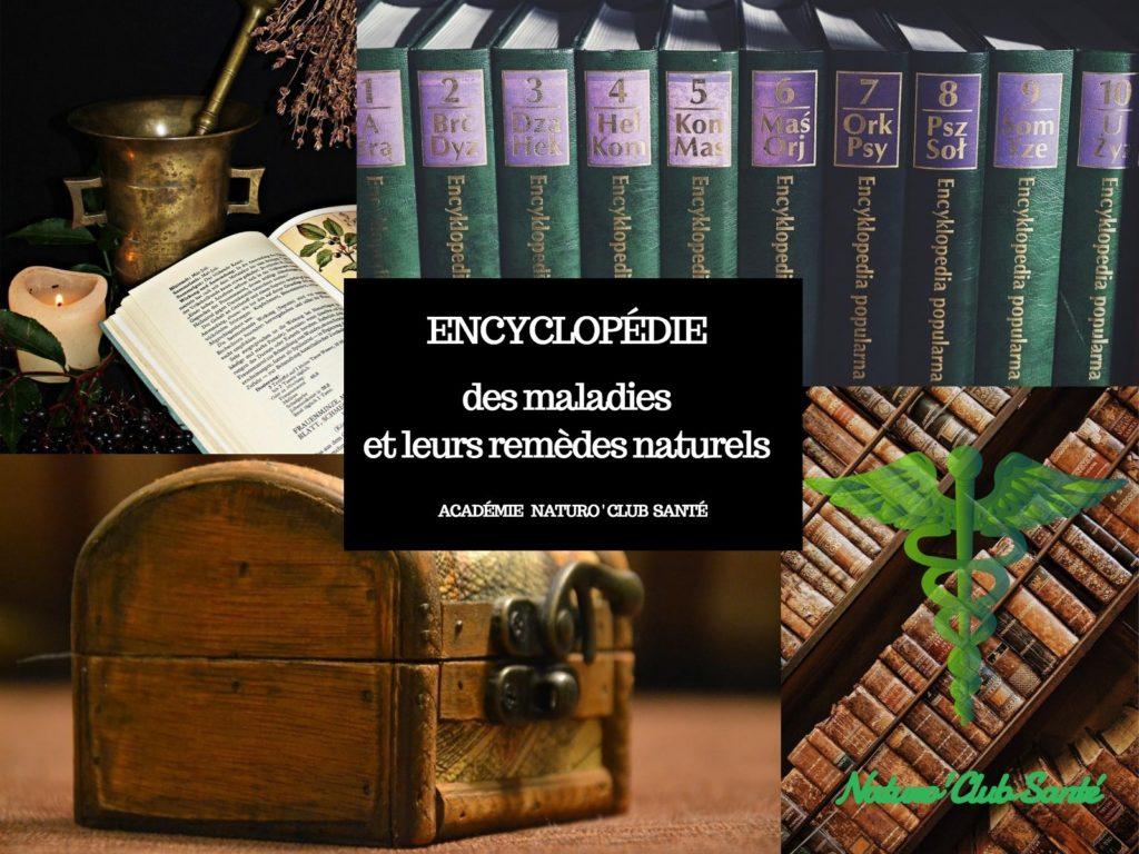 Académie Naturo'Club Santé : encyclopédie des maladies et leurs remèdes naturels
