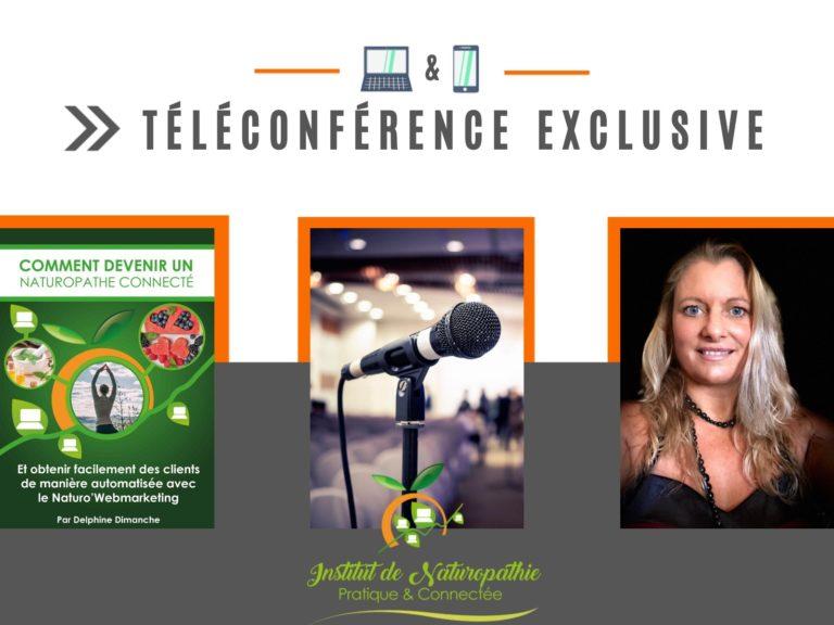 Téléconférence : Comment devenir un(e) Naturopathe Connecté(e) et obtenir facilement des clients de manière automatisée avec le Naturo'Webmarketing